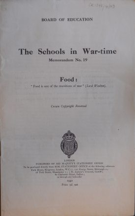 'The Schools in War-time' Memorandum 19 - Food | Warwickshire County Record Office reference CR1348/4/29