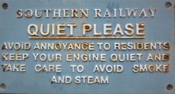 Southern Railway notice at 4 Fancott Drive, requesting you to keep your engine quiet and avoid smoke and steam!
