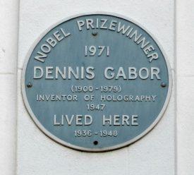 Plaque reads: 'Nobel Prizewinner 1971 Dennis Gabor (1900 - 1979) Inventor of Holography 1947 lived here 1936-1948' | Image courtesy of Anne Langley