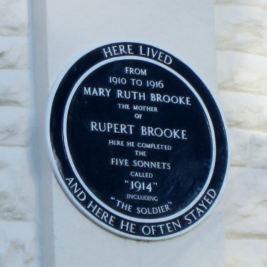 Circular plaque reads: 'Here lived from 1910 to 1916 Mary Ruth Brooke the mother of Rupert Brooke. Here he completed the five sonnets called