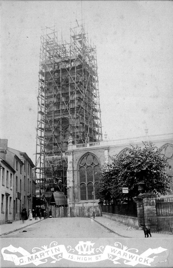 St Mary's Church tower during restoration work, taken from Church Street, Warwick.  1885 |  IMAGE LOCATION: (Warwickshire County Record Office)