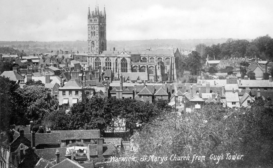 View of St Mary's Church, Warwick, taken from Guy's Tower at Warwick Castle.  1900s |  IMAGE LOCATION: (Warwickshire County Record Office)