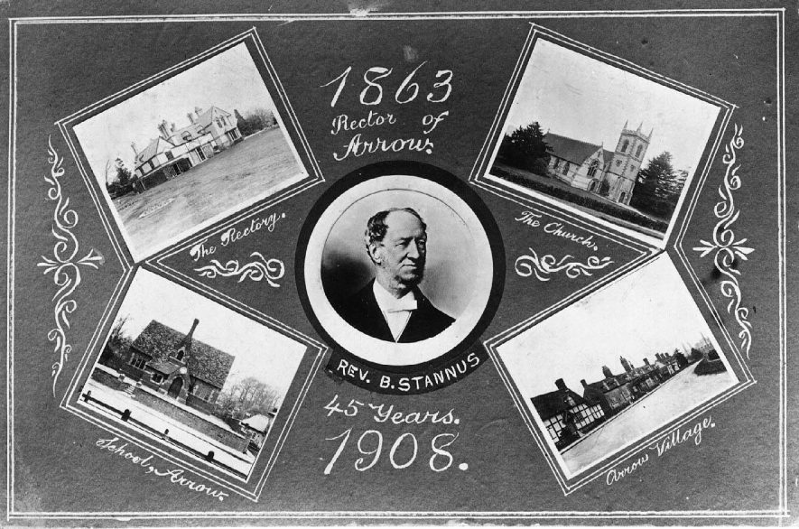 Composite postcard depicting Revd. B.Stannus, rector of Arrow 1863-1908 with four medallions containing photographs of Arrow church, rectory, school and main street.  1908 |  IMAGE LOCATION: (Warwickshire County Record Office) PEOPLE IN PHOTO: Stannus, Revd B, Stannus as a surname