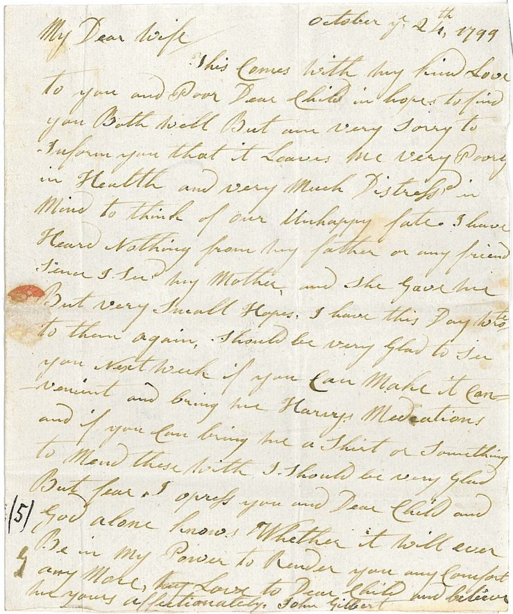 Letter - 24th October 1799. John Gilbert to his wife declaring his love to her and their child and that he is poorly.   Warwickshire County Record Office reference CR136/C2964/a-q